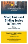 Sharp Lines and Sliding Tax Scales by University of Michigan Law School