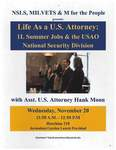 Life as a U.S. Attorney: 1L Summer Jobs & the USAO National Security Division by National Security Law Society