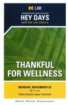 Thankful for Wellness by University of Michigan Law Library