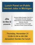Lunch Panel on Public Interest Jobs in Michigan by JDs in the D