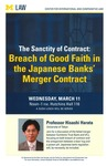 The Sanctity of Contract: Breach of Good Faith in the Japanese Banks' Merger Contract by University of Michigan Law School